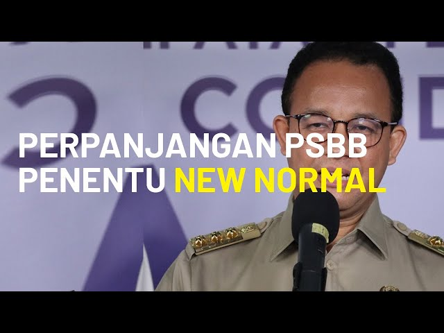 Anies Baswedan: Perpanjangan PSBB Kali Ini Penentu New Normal