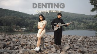 Download Denting - Melly Goeslaw | Cover by Kirana Anandita