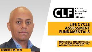 LCA Fundamentals By: Dr. Getachew Assefa