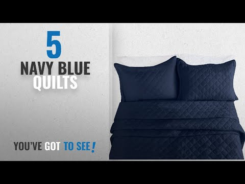 Top 10 Navy Blue Quilts [2018]: Clara Clark Luxury And Soft Coverlet Quilt Set With Shams All-Season
