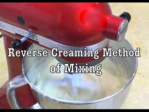Reverse Creaming Method Of Mixing- MyCakeSchool.com