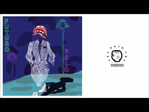 Futuro Pelo - Eden (Official Audio)
