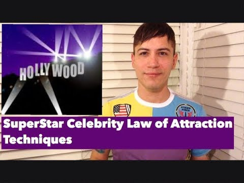 Superstar Celebrity Law Of Attraction Tecniques