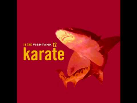 Karate - Tears of Rage