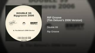 RIP Groove (Tim Deluxe