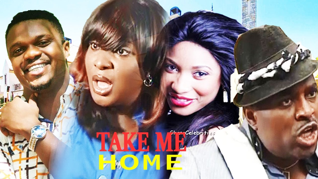 Download Take Me Home  - Latest Nigerian Nollywood Movie