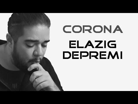 Corona, Elazığ Depremi - Can Sungur
