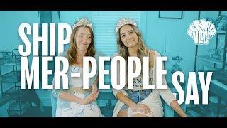 SHIP Mer-People Say