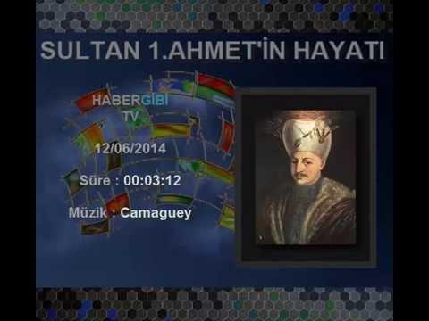 1.Ahmet 'in hayatı