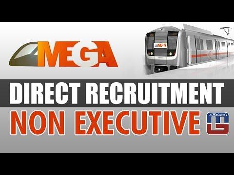 GUJARAT METRO | MEGA | DIRECT RECRUITMENT | NON - EXECUTIVE