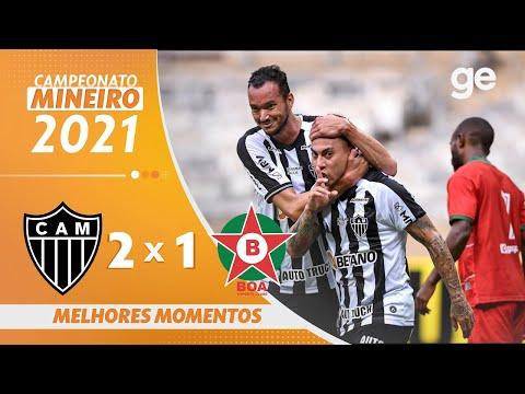 ATLÉTICO-MG 2 X 1 BOA ESPORTE | MELHORES MOMENTOS | 10ª RODADA MINEIRO 2021 | ge.globo