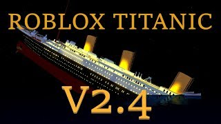 Roblox Titanic 2.4 Trailer [OFFICIAL]