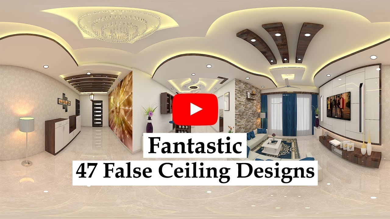 Fantastic 47 False Ceiling Designs False Ceiling Designs To Add Beauty To Home Decor Youtube
