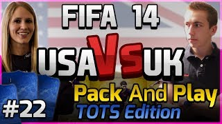 FIFA 14 -USA VS UK -PACK AND PLAY - TOTS EDITION - EP 22