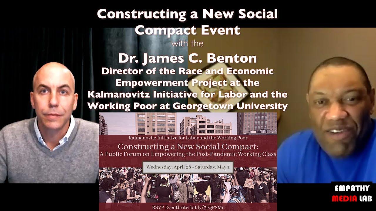 Constructing a New Social Compact Event w/ Dr. James C. Benton - Race & Economic Empowerment Project