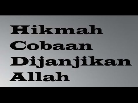 Hikmah Dibalik Cobaan - Ustadz Khalid Basalamah