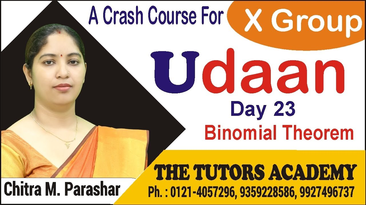 Binomial theorem | Udaan (X Group Crash Course)| Day 23 | Chitra M. Parashar | The Tutors Academy