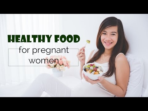 Healthy food for pregnant women | pregnancy food