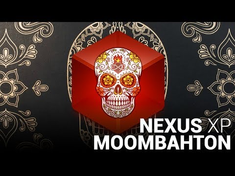 NEXUS2 MOOMBAHTON EXPANSION!