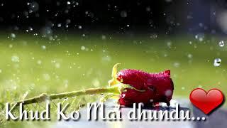 Chehre Mein Tere Khud Ko Mai🌹🌸 dhundu WhatsApp status💑
