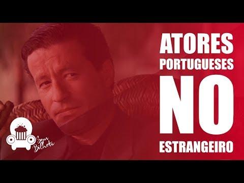 ATORES PORTUGUESES NO ESTRANGEIRO