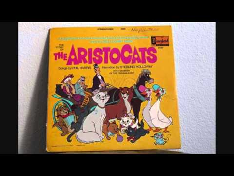 The Story Of The Aristocats (Narration By Sterling Holloway)