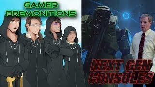 Gamer Premonitions #19: Next Gen Consoles