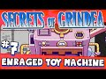 SECRETS OF GRINDEA #7 - Enraged Toy Machine!