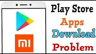 Play Store || Downloading Problems Solve in || Xiaomi Redmi