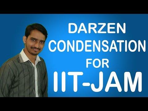 Darzen condensation || IIT JAM CHEMISTRY ||