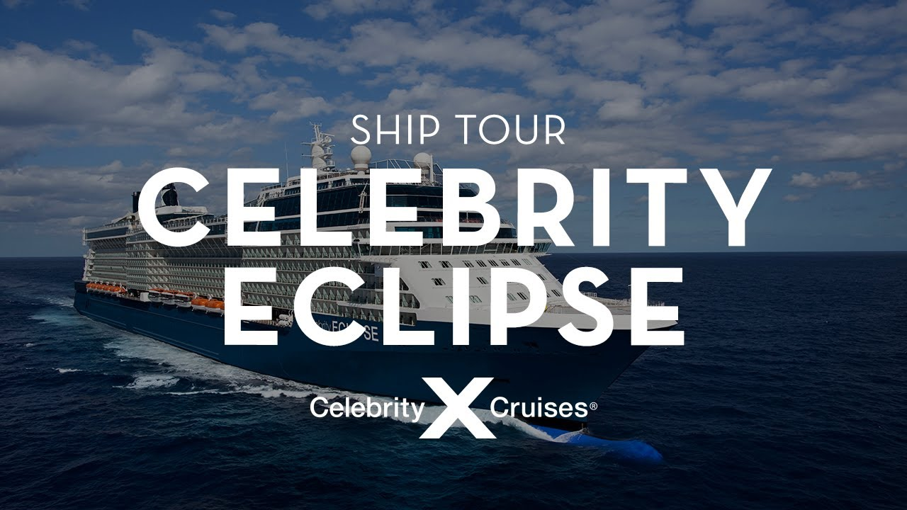 Celebrity Eclipse Ship Tour