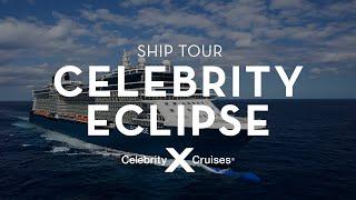 Celebrity Eclipse Ship Tour