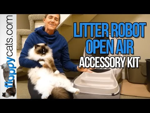 Litter Robot Open Air Accessory Kit Product Review Video Fence Ramp Floppycats