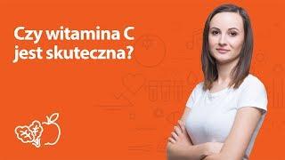 Czy witamina C jest skuteczna? | Kamila Lipowicz | Porady dietetyka klinicznego