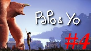 [Gameplay] Papo & Yo walkthrough part 4 | KiA Phạm