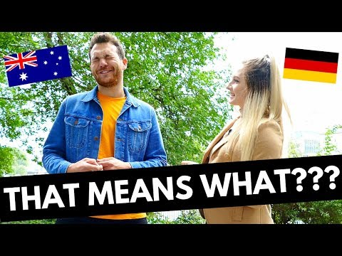 GERMANY VS AUSTRALIA  — DO YOU KNOW THESE SLANG WORDS??