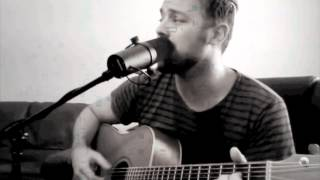 House That Built Me - Shane Blay of Oh Sleeper and Anullaby (Miranda Lambert cover)