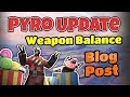 TF2: Pyro Update OFFICIAL BLOG Weapon Balance! [Discussion]