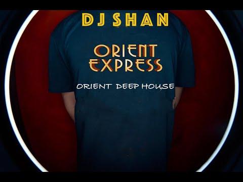 """""""Orient Express""""Deep House Mix.Oriental Edition(part1)"""