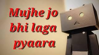 Jag ne china mujhse mujhe jo bhi laga pyara status