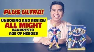 UNBOXING and REVIEW of Banpresto - Age of Heroes - All Might from My Hero Academia