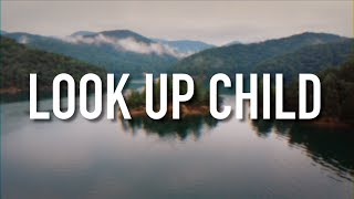 Look Up Child - [Lyric Video] Lauren Daigle