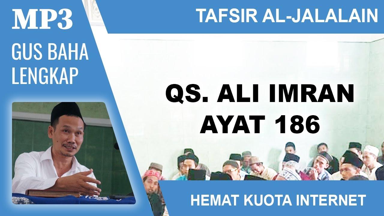 MP3 Gus Baha Terbaru # Tafsir Al-Jalalain # Ali Imran 186