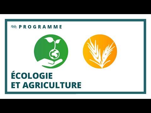 Quel est le programme ?   L'écologie et l'agriculture