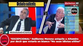 """Guillermo Moreno aniquila a Altamira por decir que votaría en blanco """"No sean idiotas ultiles"""""""