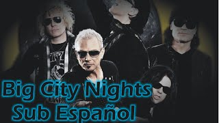 Big City Nights - Scorpions Sub Español (MTV Unplugged Live in Athens)