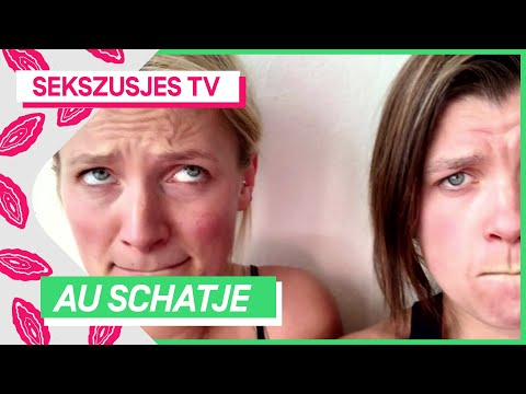 Au schatje   SEKSZUSJES TV #2