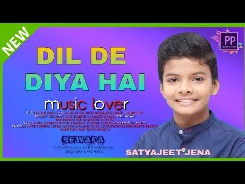 dil-de-diya-hai-||-satyajeet-jena-new-version-song-||-2018-||-sad-song-||-precious-pankaj-||-rocksta