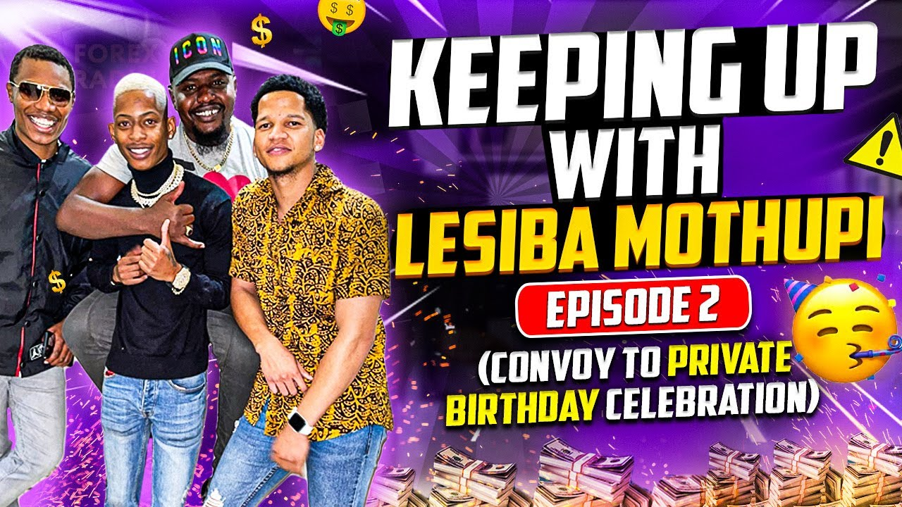 Download Keeping up with Lesiba Mothupi - Episode 2: (Convoy To Private Mansion Celebration)