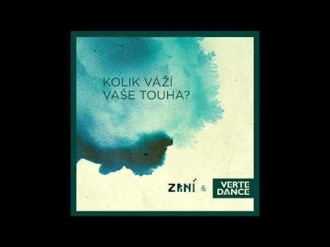 Zrní & VerTeDance - Kolik váží vaše touha /2012/ - FULL ALBUM